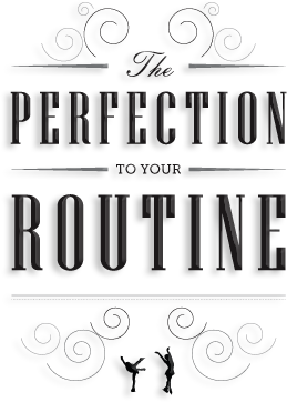 The Perfection To Your Routine